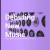 debuting music